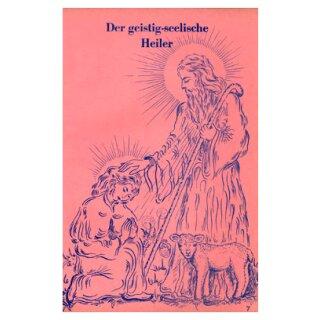 Der geistig-seelische Heiler 7/1960